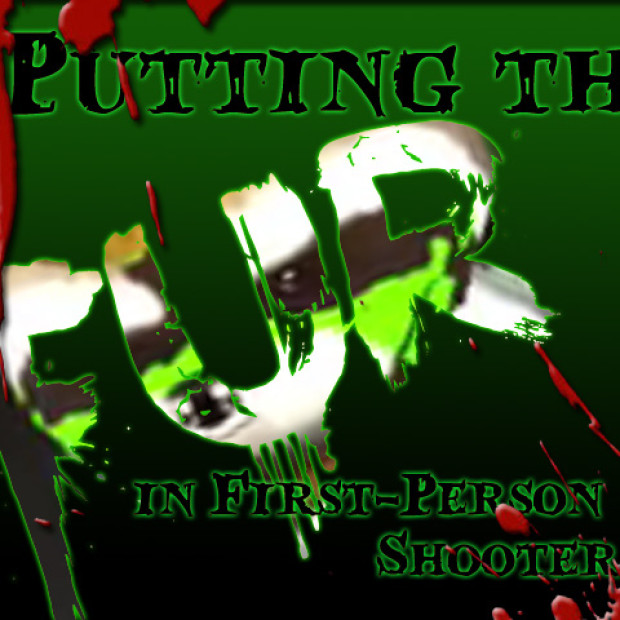 """Putting the """"fur"""" in First Person Shooter"""